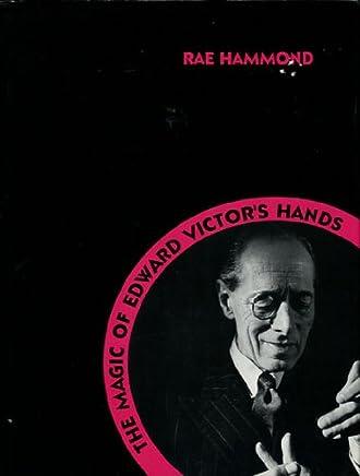 The Magic of Edward Victors Hands