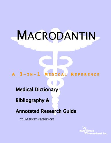 Macrodantin - A Medical Dictionary, Bibliography, and Annotated Research Guide to Internet References