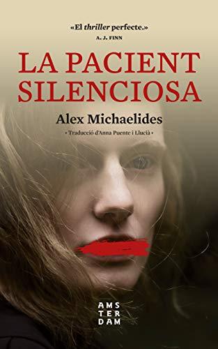 La pacient silenciosa (NOVEL-LA) (Catalan Edition)