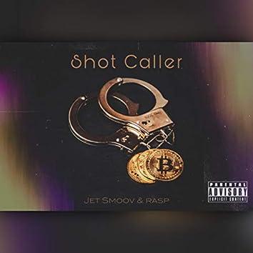 Shot Caller (feat. Jet Smoov)