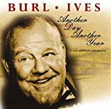 Another Day, Another Year - Burl Ives