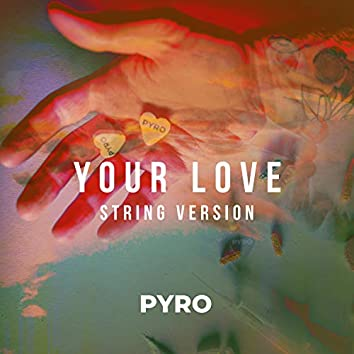 Your Love (String Version)
