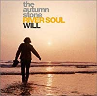 RIVER SOUL/WILL