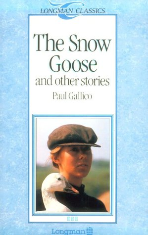The Snow Goose and Other Stories (Longman Classics, Stage 3)の詳細を見る