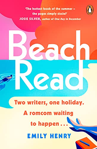 Beach Read: Tiktok made me buy it! The New York Times bestselling laugh-out-loud love story you'll want to escape with this summer (English Edition)