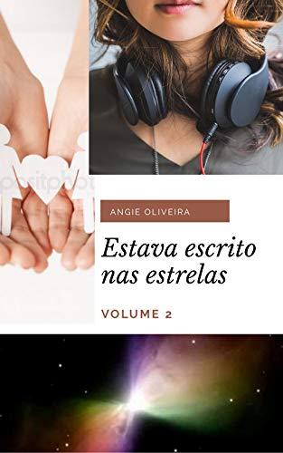 Estava escrito nas estrelas (Romance lésbico) : Volume 2