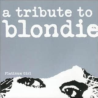 Platinum Girl: Tribute to Blondie