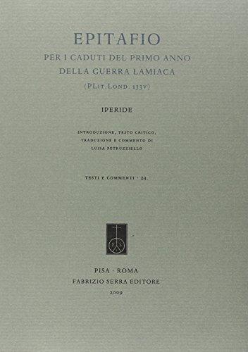 Epitafio per i caduti del primo anno della guerra lamiaca (PLit. Lond. 133v)
