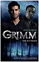 Best grimm the icy touch Reviews