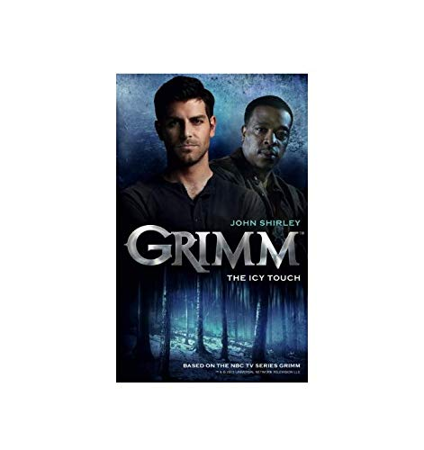 Grimm: The Icy Touch: Book 1