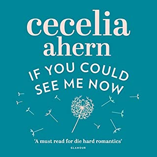 If You Could See Me Now                   By:                                                                                                                                 Cecelia Ahern                               Narrated by:                                                                                                                                 Amy Creighton                      Length: 10 hrs and 29 mins     35 ratings     Overall 4.3