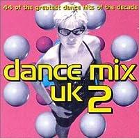 Dance Mix UK Vol.2