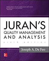 Juran's Quality Management and Analysis