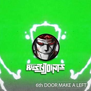 6th Door Make a Left