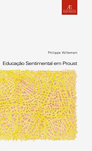 Educação Sentimental em Proust: 12