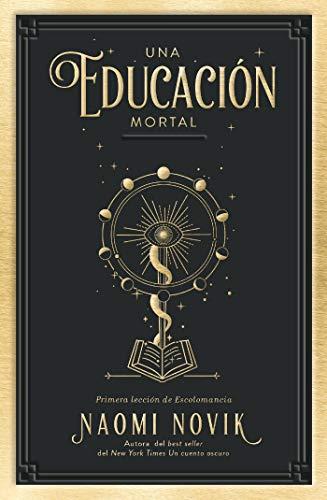 Una educación mortal (Umbriel narrativa) de [Naomi Novik, Patricia Sebastián Hernández]