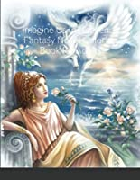 Imagine Us In Heaven: A Fantasy Novel Coloring Book for Adults