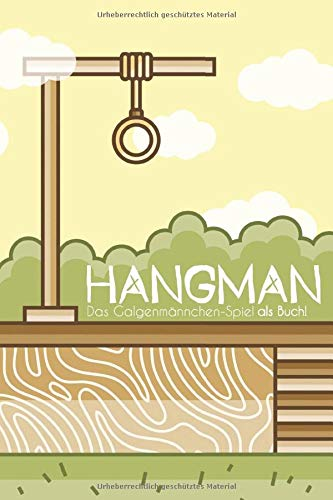 Hangman: Das Galgenmännchen-Spiel als Buch!: Der Klassiker für den Zeitvertreib   Perfekt für lange Reisen & Langeweile! (2 Personen Spiel)