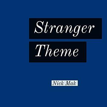 Stranger Theme