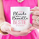 Funny Mug Every Blonde Needs A Brunette Bestie Best Friends Mug Best Friends Gift Gift for Girls Blonde Brunette Redhead Coffee Mugs BFF Mugs