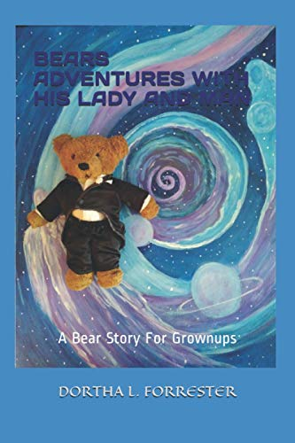 Compare Textbook Prices for BEARS ADVENTURES WITH HIS LADY AND MAN  ISBN 9798727224175 by FORRESTER, DORTHA L,FORRESTER, DORTHA  L,SMITH, ALICE M