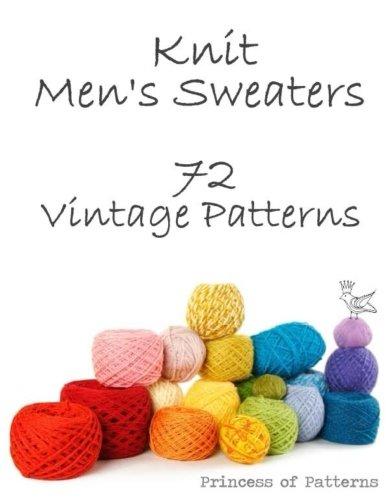 Knit Men's Sweaters: 72 Vintage Patterns