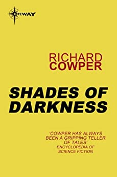 Shades of Darkness by [Richard Cowper]