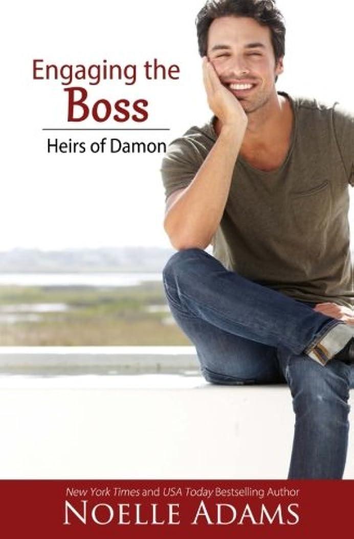 ブラウザハンサム製造Engaging the Boss (Heirs of Damon)