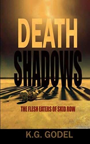 Death Shadows: The Flesh Eaters of Skid Row