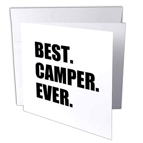 3dRose InspirationzStore Typography - Best Camper Ever - Bold Text for Camping Fan or Camp Hater Ironic use - 12 Greeting Cards with envelopes (gc_179763_2)
