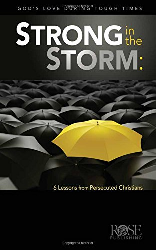 Strong in the Storm: Lessons from the Persecuted Church pamphlet