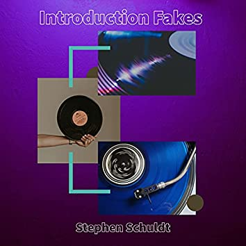 Introduction Fakes