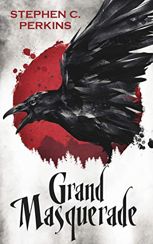 Grand Masquerade by Stephen C. Perkins ebook deal