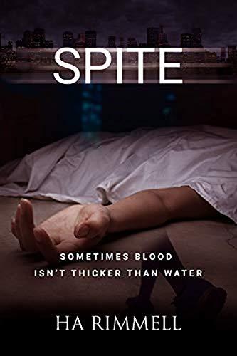 Spite by [HA Rimmell]