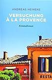 Versuchung à la Provence: Kriminalroman (emons: Sehnsuchts Orte)