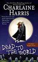 Dead to the World (Sookie Stackhouse/True Blood) by Charlaine Harris(2005-05-03)