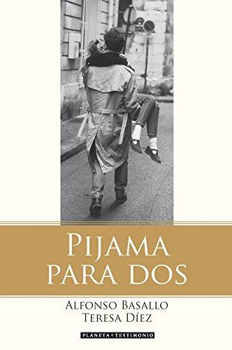 Pijama para dos (Planeta Testimonio