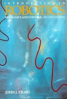 Introduction to Robotics: Mechanics and Control (2nd Edition)