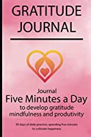 Gratitude journal: Journal Five minutes a day to develop gratitude, mindfulness and productivity By Simple Live 7164