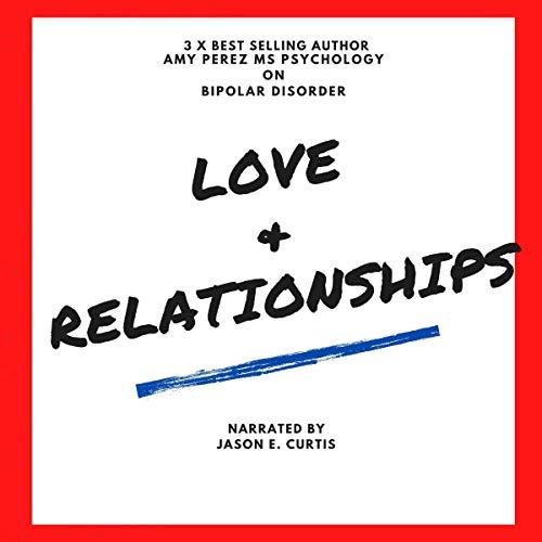 Bipolar Disorder: Love & Relationships Titelbild