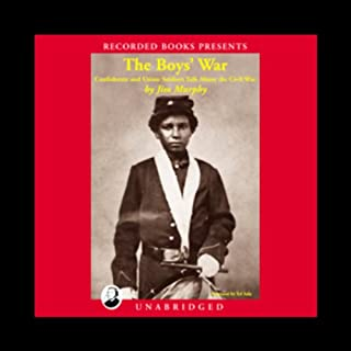 The Boys' War     Confederate and Union Soldiers Talk About the Civil War              By:                                                                                                                                 Jim Murphy                               Narrated by:                                                                                                                                 Ed Sala                      Length: 2 hrs     23 ratings     Overall 3.8