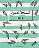 Agenda Settimanale 2020-2021, Senza Data, Giornaliera, Calendario, Fiore di felce: Gratitudine, inseguitore di abitudini, impostazione degli obiettivi