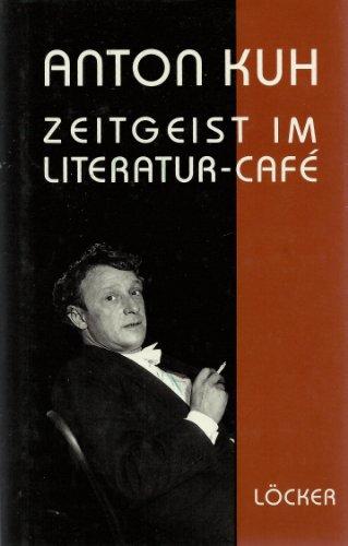 Zeitgeist im Literatur-Café. Feuilletons, Essays und Publizistik, Neue Sammlung, Hrsg. von Ulrike Lehner.