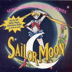 Sailor Moon  Songs From The Hit TV Series  Anime Series
