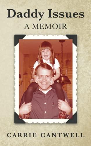 Daddy Issues: A Memoir