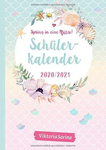 Spring in eine Pfütze! Schülerkalender 2020/2021: Herausgegeben von Viktoria Sarina