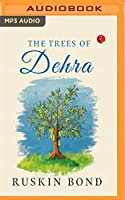 The Trees of Dehra