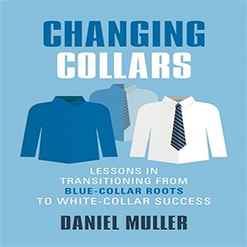 Changing Collars Audiobook By Daniel Muller cover art