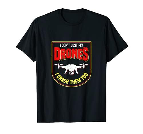 Yo no solo volar los drones También los choco | RC Aviation Broma Camiseta
