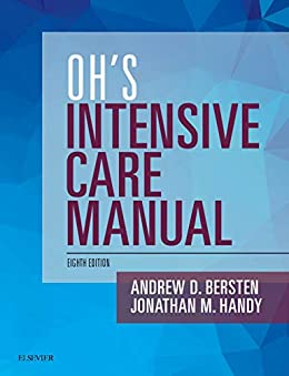[Andrew D Bersten, Jonathan Handy]のOh's Intensive Care Manual E-Book: Expert Consult: Online and Print (English Edition)